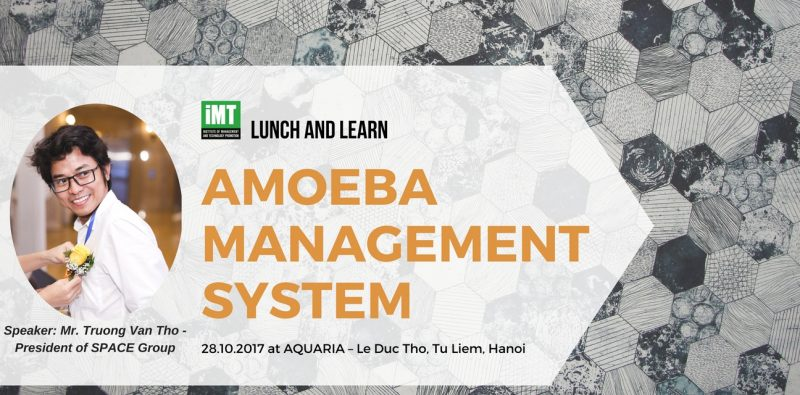 Lunch and Learn Amoeba Management system at Hanoi